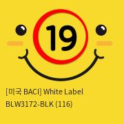 [미국 BACI] White Label BLW3172-BLK (116)